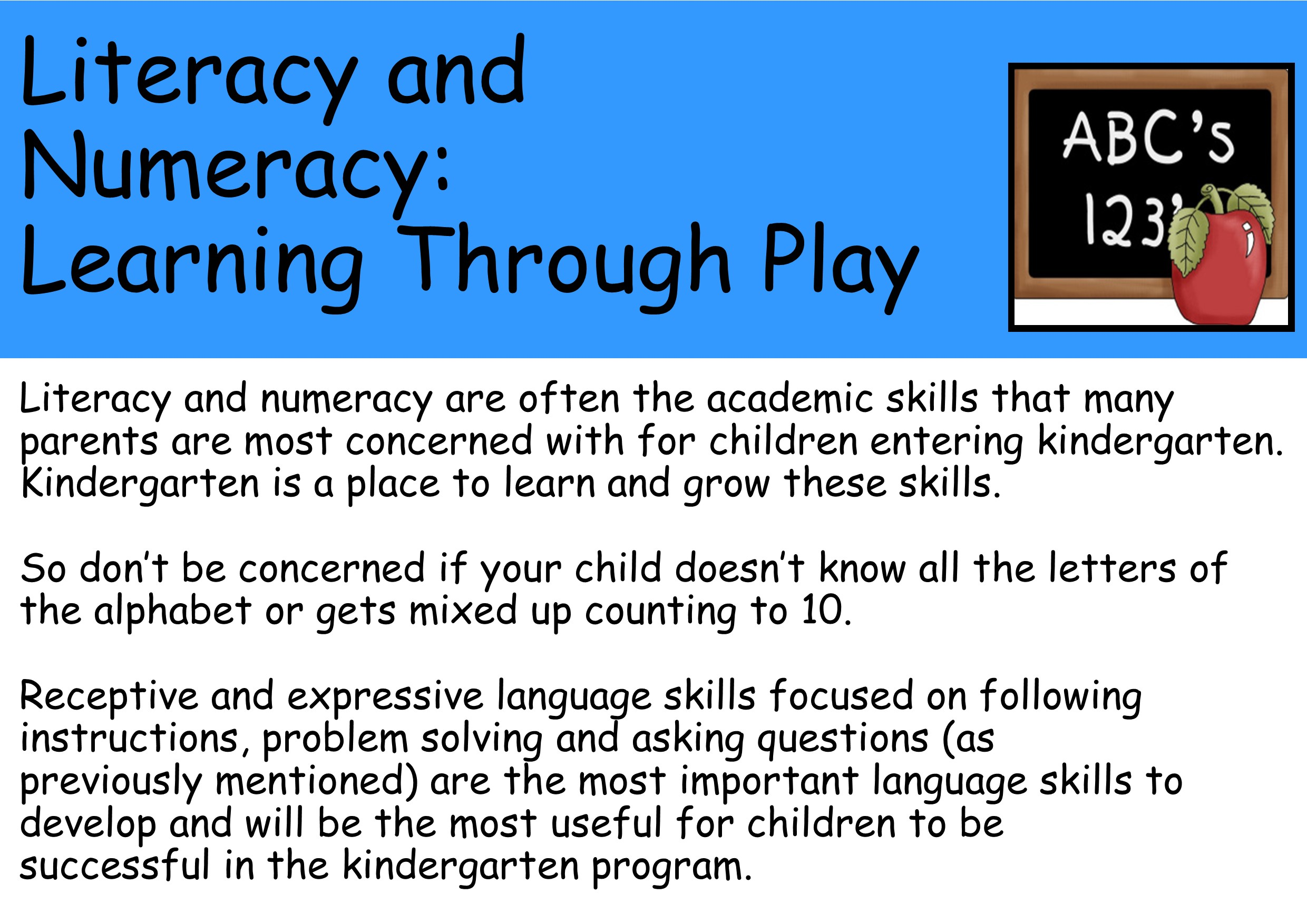 Literacy and numeracy: learning through play